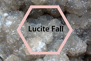 Lucite Fall